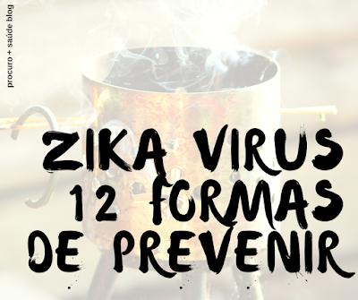 12 formas de prevenir o zika vírus