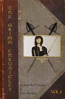 The Grimm Chronicles vol 1. Ken Brosky & Isabella Fontaine cover