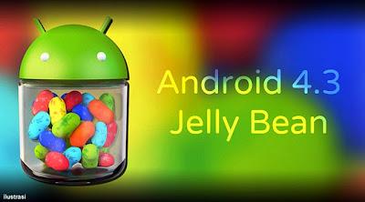 Daftar Gadget yang Mendapatkan Update Andorid 4.3 Jelly Bean