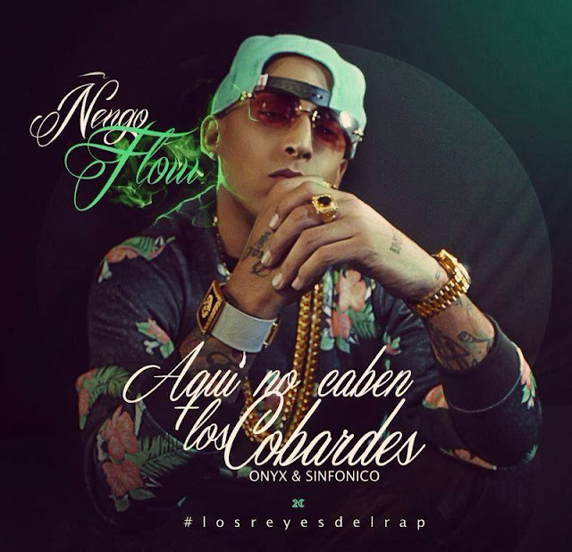 Descarga Download Nengo Flow Aqui no caben los cobardes mp3 2013 Realeza Urbana Magazine