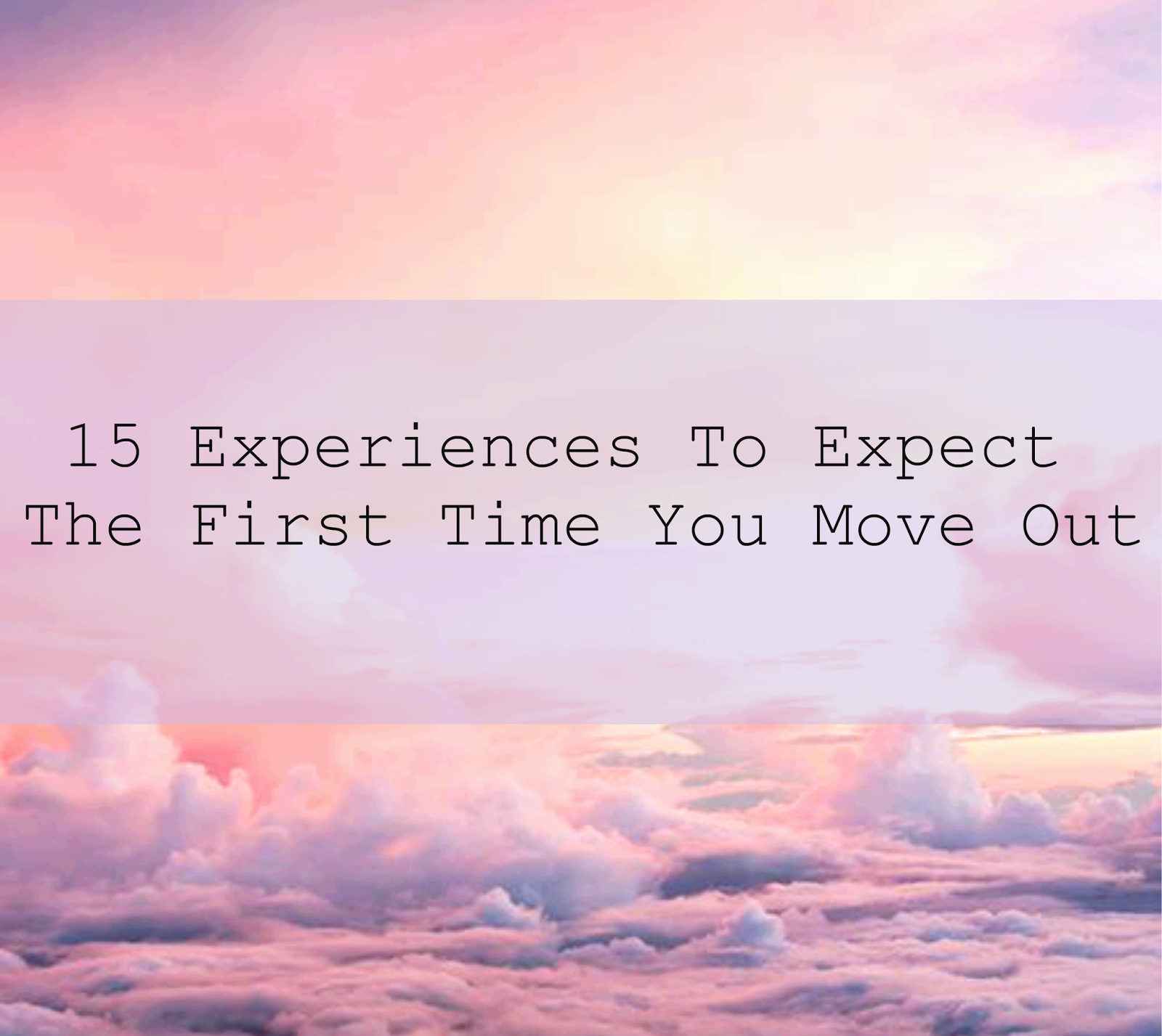 lifestyle, leaving home, moving out, what to expect when you move out, family, advice, youwishyou, 2015,