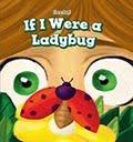If I were a ladybug