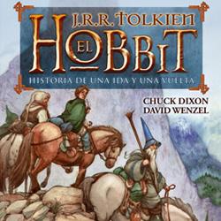 El  Hobbit: Historia de una ida y una vuelta por Chuck Dixon y David Wenzel