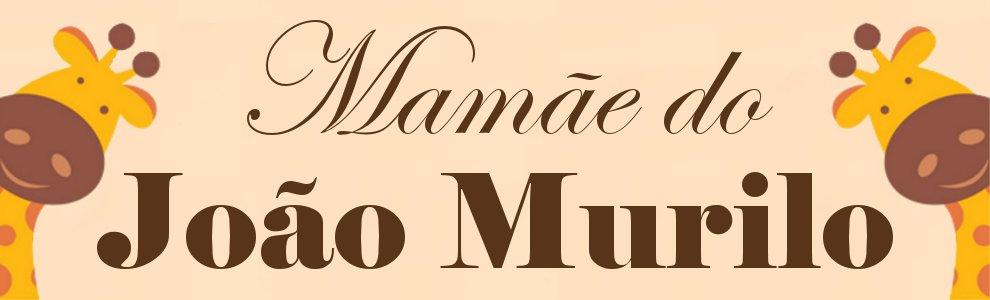 Mamãe do Murilo