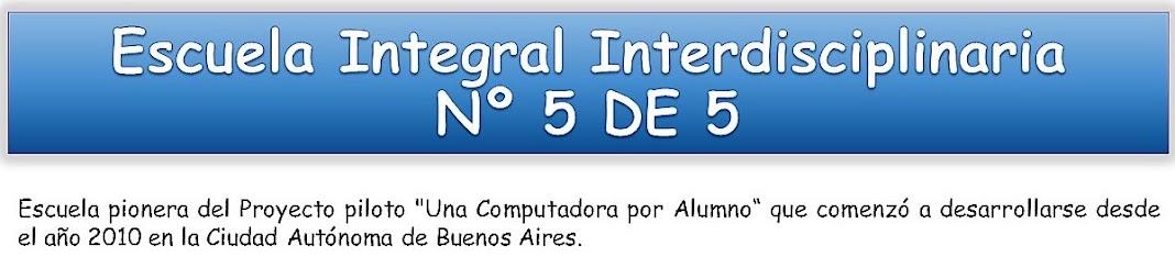 Escuela Integral Interdisciplinaria N° 5 DE 5