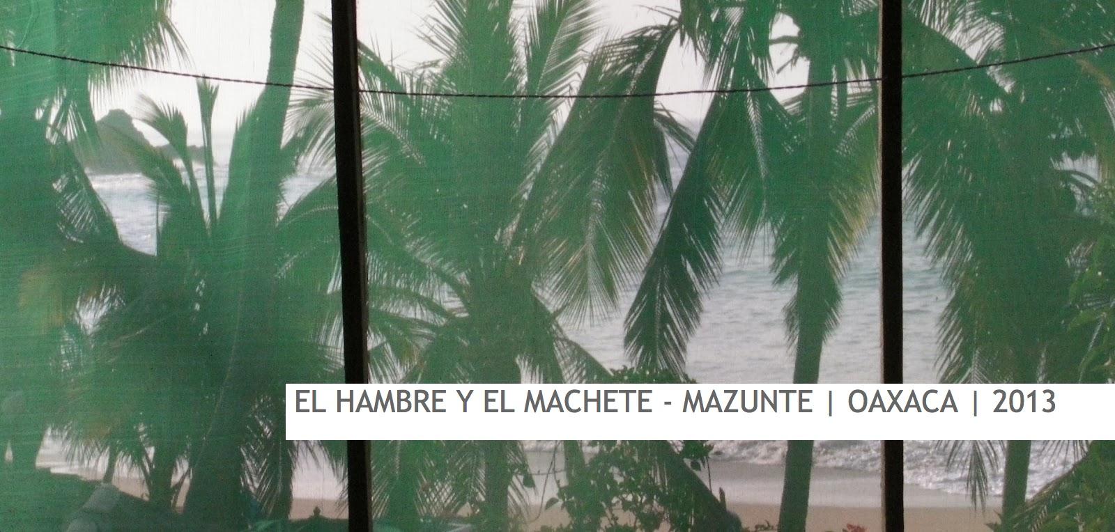 EL HAMBRE Y EL MACHETE