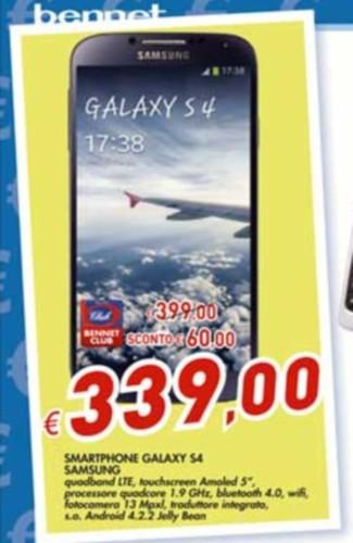 Nel volantino Bennet di metà agosto torna il Galaxy S4 di Samsung in offerta