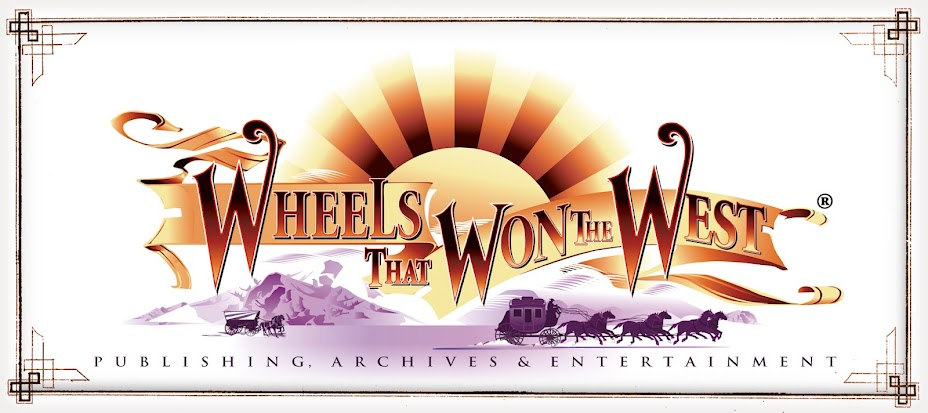 WHEELS THAT WON THE WEST