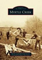 Photo History of Myrtle Creek
