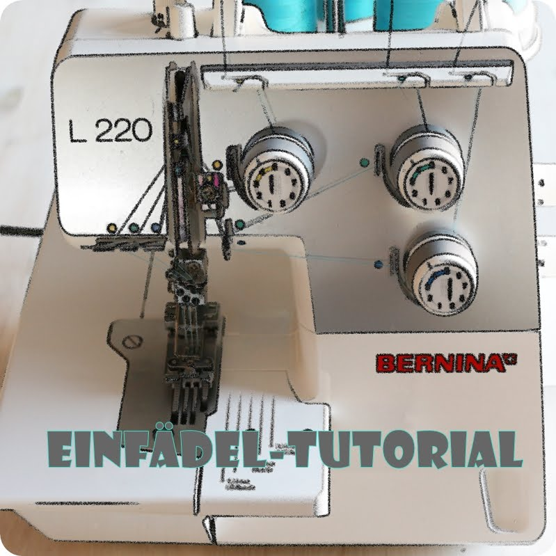 *einFÄDEL-Tutorial-Bernina-L220*