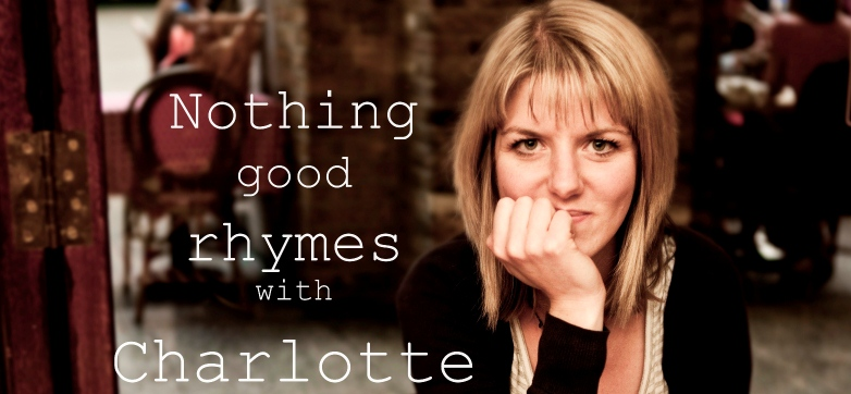 Nothing good rhymes with Charlotte