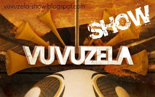 Vuvuzela Show