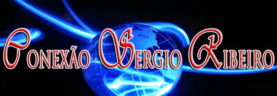 CONEXÃO SÉRGIO RIBEIRO