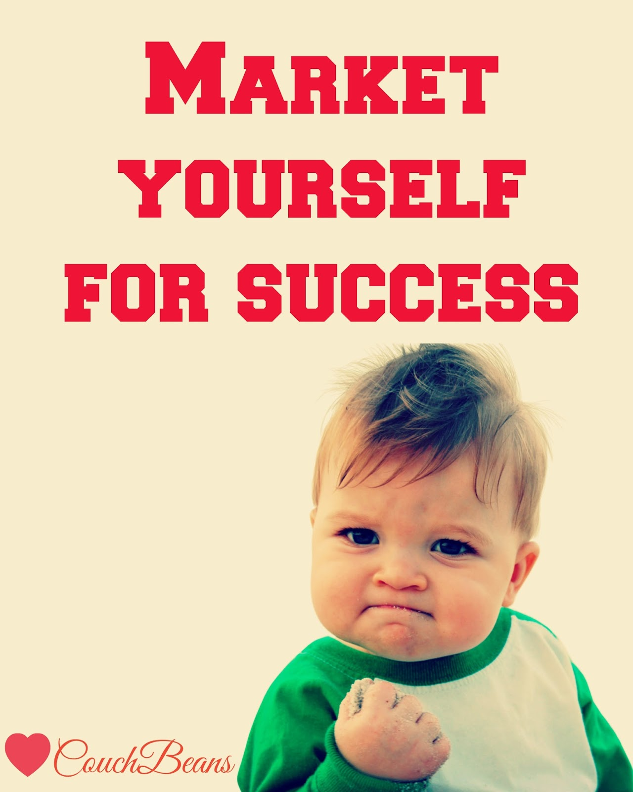 Market yourself for success couchbeans maybe the definition is different for everyone but the concept is same for everyone success depends on what you do with what youve got solutioingenieria Image collections