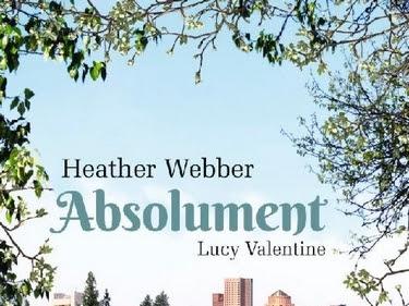 Lucy Valentine, tome 3 : Absolument de Heather Webber