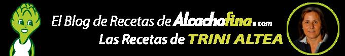Las Recetas de Alcachofina. Por TRINI ALTEA.