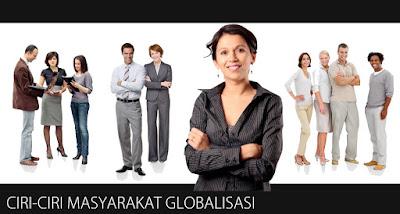 Ciri-Ciri Masyarakat Global