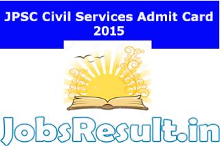 JPSC Civil Services Admit Card 2015