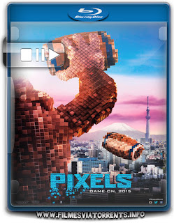 Pixels Torrent - BluRay Rip 720p | 1080p Dual Áudio 5.1