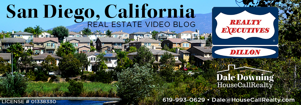 San Diego Real Estate Video Blog with Dale Downing