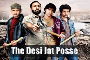 The Desi Jat Posse