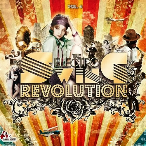 capa The Electro Swing Revolution Vol 4