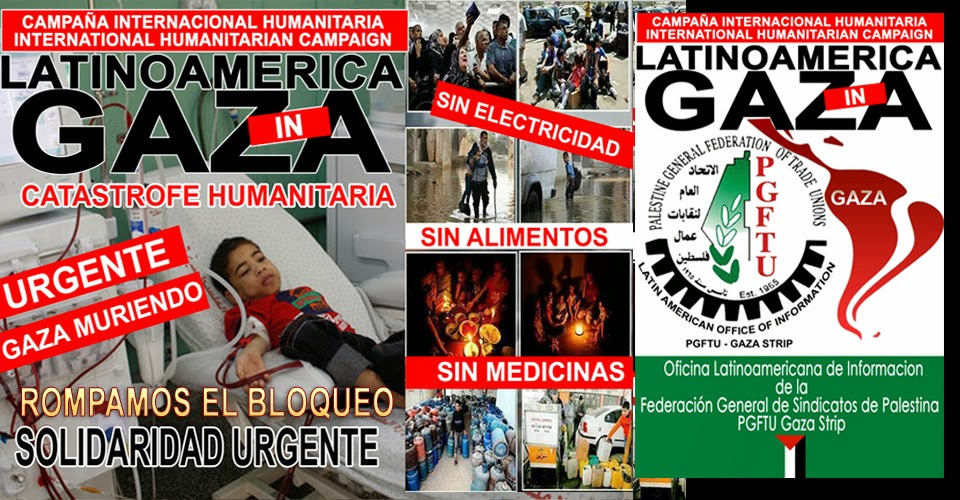 Latin America In Gaza -  International Humanitarian Campaign of the Latin American Office of PGFTU