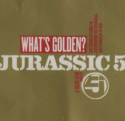 Jurassic 5 - What's Golden 2002 (CD Single)