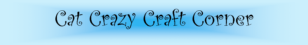 Cat Crazy Craft Corner
