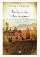 http://www.edicionesb.com/catalogo/autor/doris-cramer/1147/libro/la-luz-de-las-islas-purpuras_2975.html