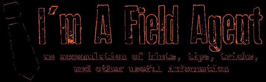 I'm a Field Agent