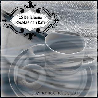 15 recetas con cafe