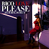 "Audio:  Rico Love ft Pusha T ""Please"""