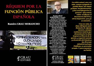 """""""RÉQUIEM POR LA FUNCIÓN PÚBLICA ESPAÑOLA"""", NUEVO LIBRO DE RAMIRO GRAU MORANCHO."""