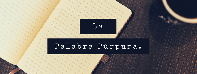 "We invite you to visit the Web Site of ""La palabra Purpura"" (Click on image):"