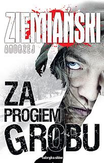 Andrzej Ziemiański. Za progiem grobu.