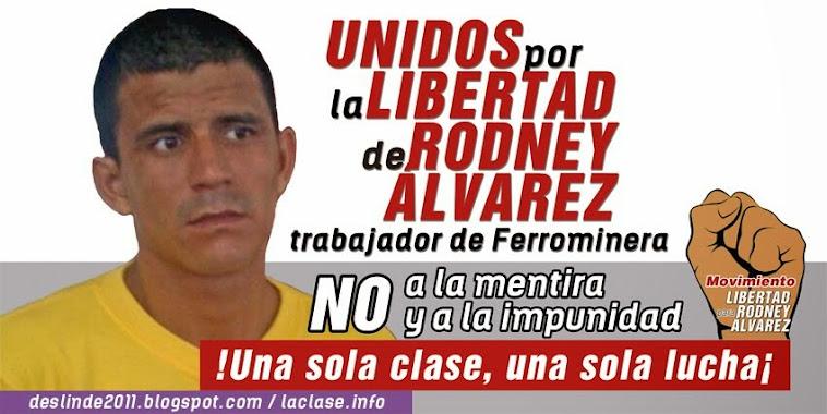 Libertad de Rodney Álvarez