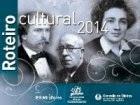 Roteiro cultural 2014