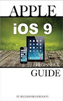 Apple iOS 9: Beginner's Guide