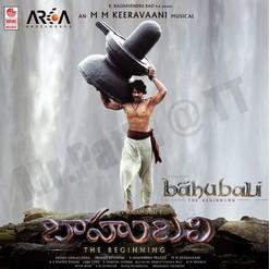 Baahubali – The Beginning (2015) Telugu Mp3 Songs