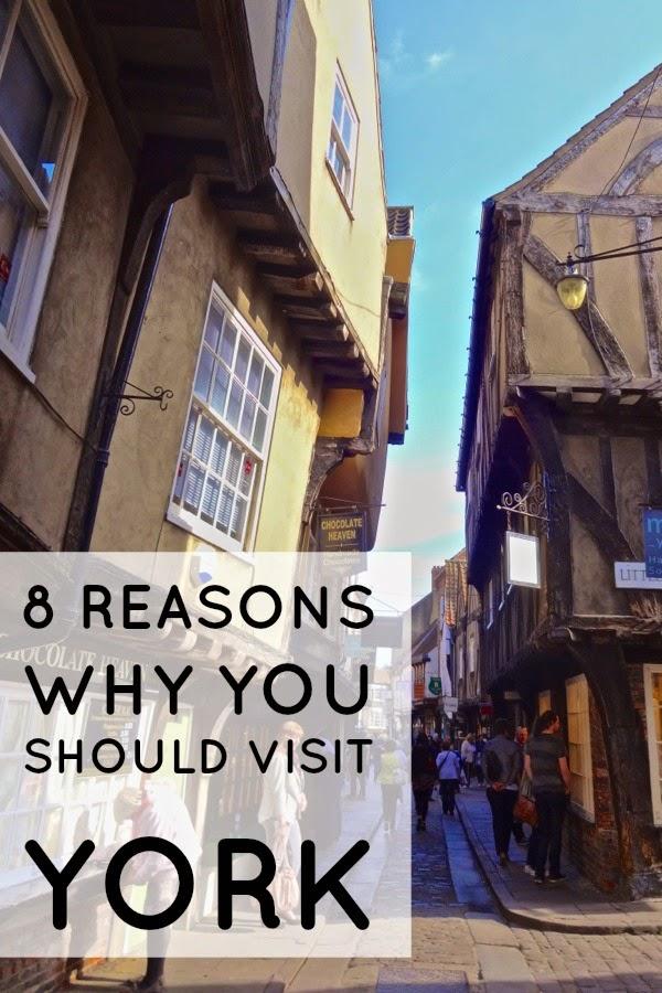 8 Reasons Why You Should Visit York