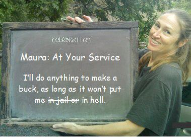 Maura: At Your Service