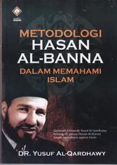 metodologi hasan al banna dalam memahami islam rumah buku iqro buku dakwah toko buku online