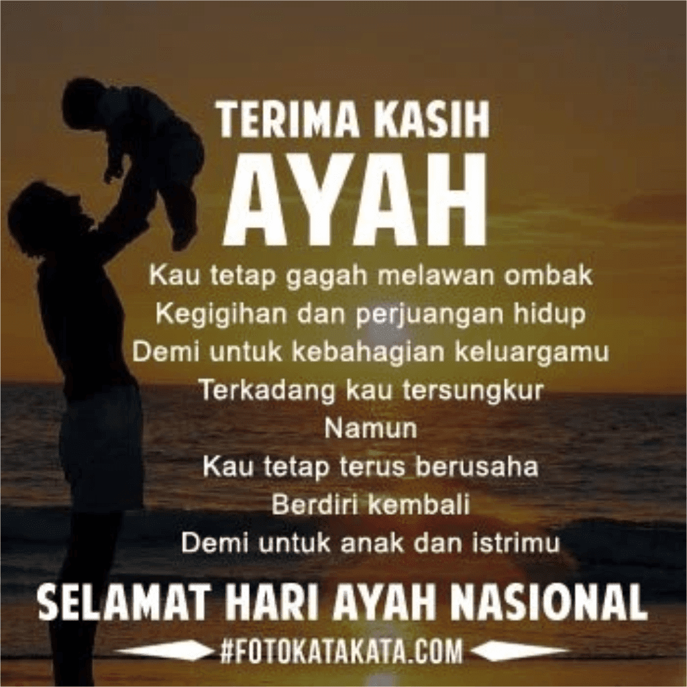 Kata Kata Ucapan Selamat Hari Ayah Nasional
