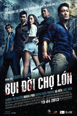 Bui Doi Cho Lon 2013 movie poster