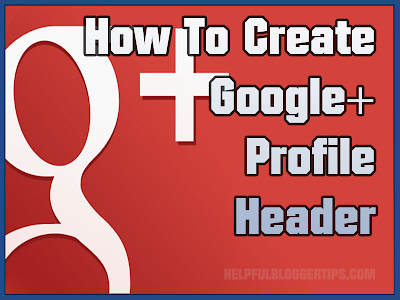 How to create custom Google+ profile header image