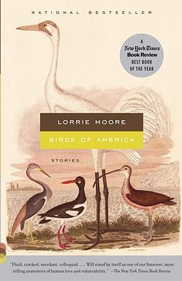 Lorrie Moore, Al pie de la escalera / Autoayuda / Pájaros de América Boalm