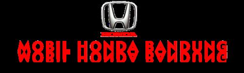 HARGA MOBIL HONDA BANDUNG | Kredit MOBIL HONDA BANDUNG | Cicilan Mobil Honda Bandung