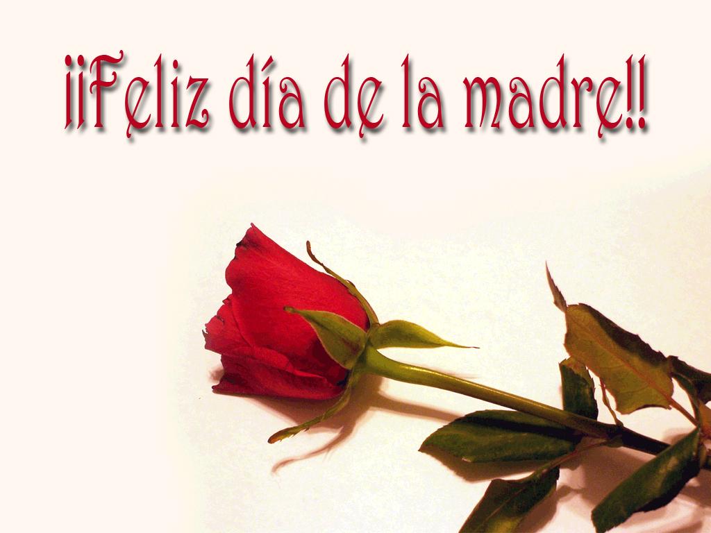 Dia de La Madre -Dia de Las Madres-Mother's Day