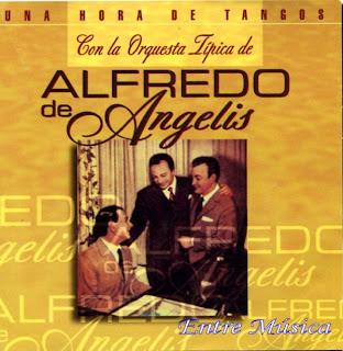 Alfredo de Angelis – Una hora de tangos